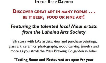 Art Hop – at Maui Brewing Company Again