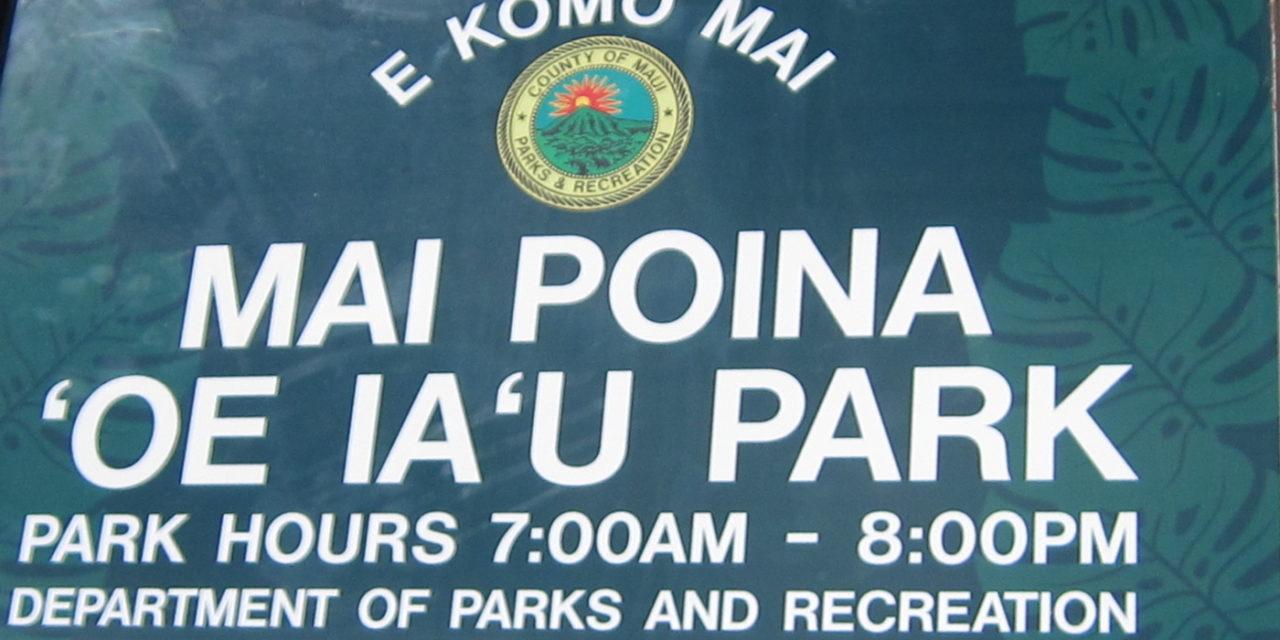 Mai Poina 'Oe Ia'U Park Signage: A Huge New One