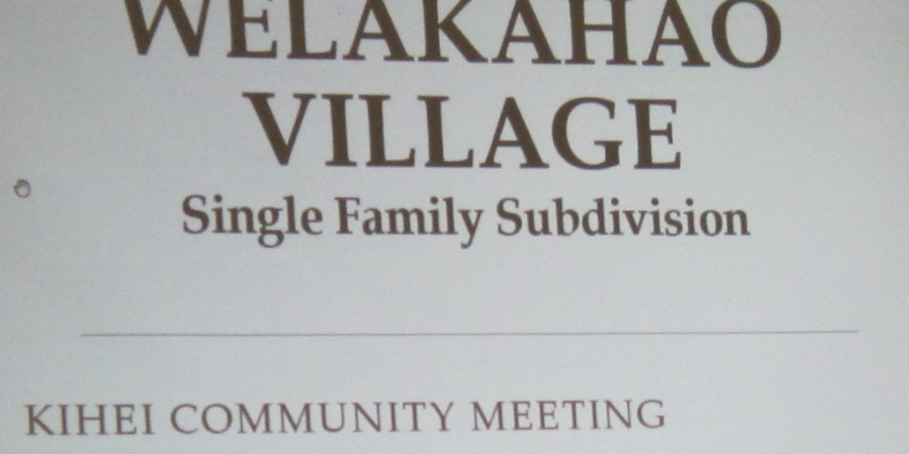 LOOKS LIKE APRIL 9—South Kihei Housing Project Set To Go Before the County's Planning Commission