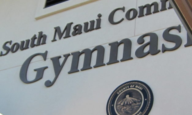 SOUTH MAUI DISTRICT NOW HAS A GYMNASIUM TO CALL OUR OWN