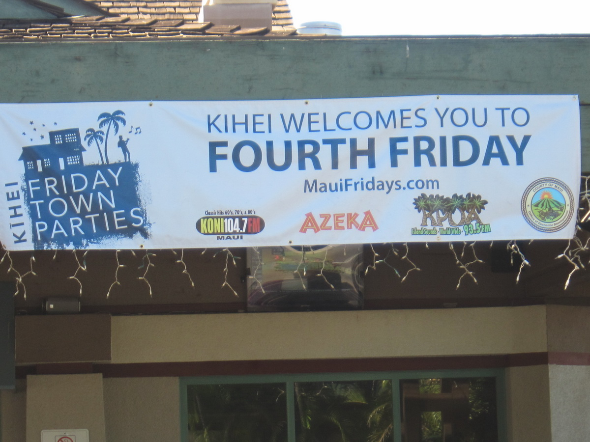 Kihei's Fourth Friday has begun their Fourth Year **Look for KCA at B-30 This Evening