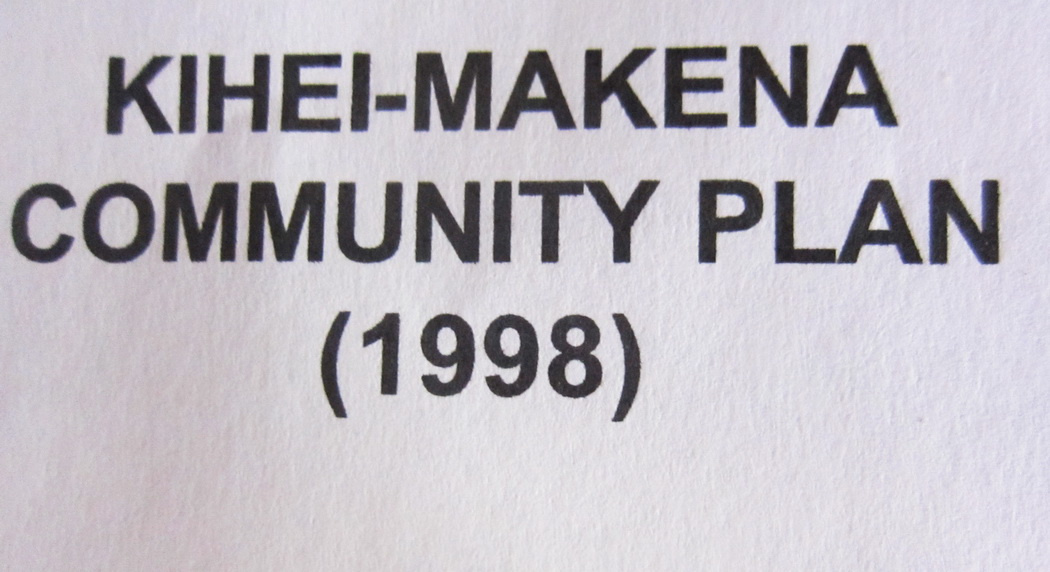 Maui County's Community Plan Updates.  What About Kihei Makena Community Plan?
