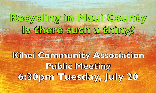 KCA Public Meeting – Recycling in Maui County