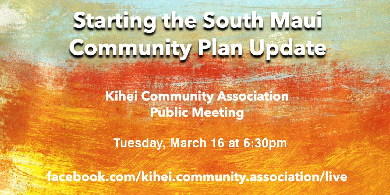 South Maui Community Plan update – public meeting 3/16